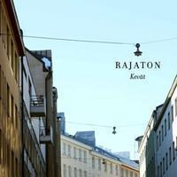 RAJATON: KEVÄT-KÄYTETTY CD