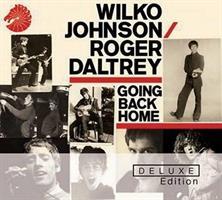 JOHNSON WILKO & ROGER DALTREY: GOING BACK HOME-DELUXE 2CD