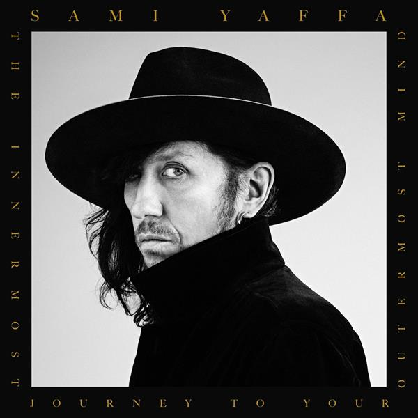 SAMI YAFFA: THE INNERMOST JOURNEY TO YOUR OUTERMOST MIND LP