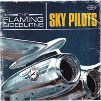 FLAMING SIDEBURNS: SKY PILOTS-KÄYTETTY CD
