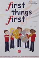 FIRST THINGS FIRST - PART - VOL 1