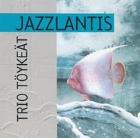 TRIO TÖYKEÄT: JAZZLANTIS-KÄYTETTY CD (EMARCY/VERVE 1995)