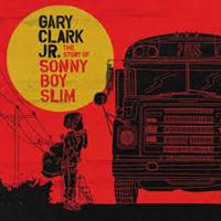 CLARK JR. GARY: THE STORY OF SONNY BOY SLIM (VINYL)