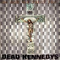DEAD KENNEDYS: IN GOD WE TRUST LP COLOR