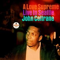 COLTRANE JOHN: A LOVE SUPREME-LIVE IN SEATTLE LP