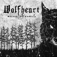 WOLFHEART: WOLVES OF KARELIA LP