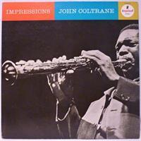 COLTRANE JOHN: IMPRESSIONS (IMPULSE)