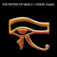 SISTERS OF MERCY: A VISION THING LP