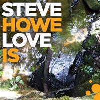HOWE STEVE: LOVE IS LP