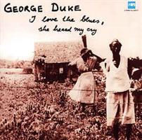 DUKE GEORGE: I LOVE THE BLUES, SHE HEARD MY CRY LP (FG)