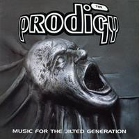 PRODIGY: MUSIC FOR THE JILTED GENERATION LP