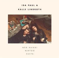 IDA PAUL JA KALLE LINDROTH: NÄÄ KAIKKI KERTOO SUSTA