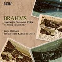 BRHAMS/HAKKILA/KAAKINEN-PILCH: SONATAS FOR PIANO AND VIOLIN