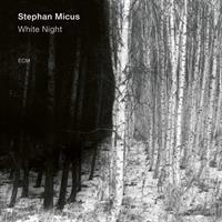 MICUS STEPHAN: WHITE NIGHT (FG)