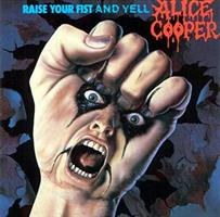COOPER ALICE: RAISE YOUR FIST AND YELL