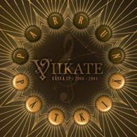 VIIKATE: PARRUN PÄTKIÄ-RANKA EP:T 2000-2004 2LP
