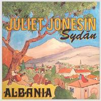 JULIET JONESIN SYDÄN: ALBANIA