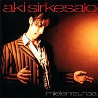 SIRKESALO AKI: MIELENRAUHAA-KÄYTETTY CD