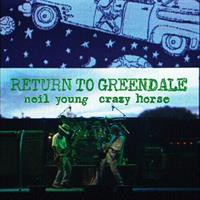 YOUNG NEIL & CRAZY HORSE: RETURN TO GREENDALE 2LP