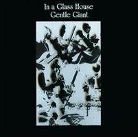 GENTLE GIANT: IN A GLASS HOUSE LP