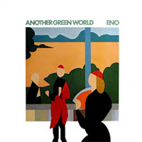 ENO BRIAN: ANOTHER GREEN WORLD