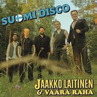 JAAKKO LAITINEN & VÄÄRÄ RAHA: SUOMI DISCO LP+CD