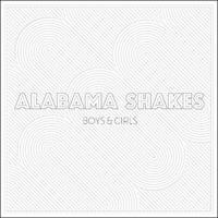 ALABAMA SHAKES: BOYS & GIRLS LP+7