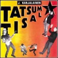 KARJALAINEN J.: TATSUM TISAL