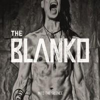 BLANKO: INTO THE SILENCE