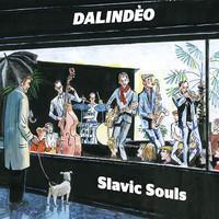 DALINDEO: SLAVIC SOULS LP