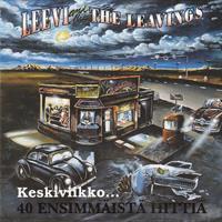 LEEVI AND THE LEAVINGS: KESKIVIIKKO 40 ENSIMMÄISTÄ HITTIÄ 2CD
