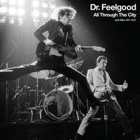 DR. FEELGOOD: ALL THROUGH THE CITY-WITH WILKO 1974-1977 3CD+DVD