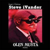 HUGE L & PYHIMYS: STEVE IVANDER-OLEN MUSTA REMIX LP
