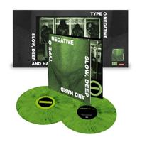 TYPE O NEGATIVE: SLOW, DEEP AND HARD-30TH ANNIVERSARY GREEN COLOURED 2LP