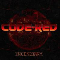 CODE RED: INCENDIARY