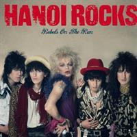 HANOI ROCKS: REBELS ON THE RUN LP