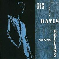 DAVIS MILES/SONNY ROLLINS: DIG