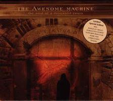 AWESOME MACHINE: THE SOUL OF A THOUSAND YEARS 2CD