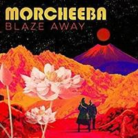 MORCHEEBA: BLAZE AWAY-LIMITED INDIE EXCLUSIVE LP