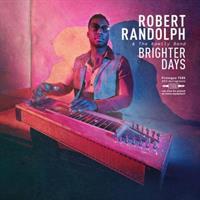 RANDOLPH ROBERT & THE FAMILY BAND: BRIGHTER DAYS