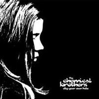 CHEMICAL BROTHERS: DIG YOUR OWN HOLE 2LP