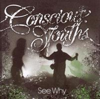 CONSCIOUS YOUTHS: SEE WHY 2LP