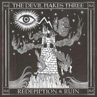 DEVIL MAKES THREE: REDEMPTION & RUIN