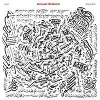 BRAHEM ANOUAR: BARZAKH LP (FG)