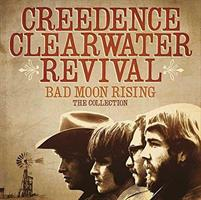 CREEDENCE CLEARWATER REVIVAL: BAD MOON RISING - THE COLLECTION