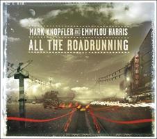 KNOPFLER MARK/EMMYLOU HARRIS: ALL THE ROAD RUNNING