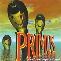 PRIMUS: TALES FROM THE PUNCHBOWL 2LP