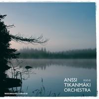 TIKANMÄKI ANSSI ORCHESTRA: H20.FI-MAISEMAKUVIA SUOMESTA III LP