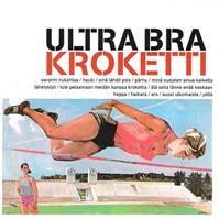 ULTRA BRA: KROKETTI-KÄYTETTY CD (PYRAMID 1997)