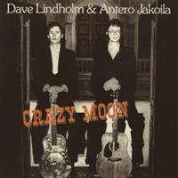 LINDHOLM DAVE & ANTERO JAKOILA: CRAZY MOON MLP